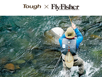 Tough×Fly Fisher